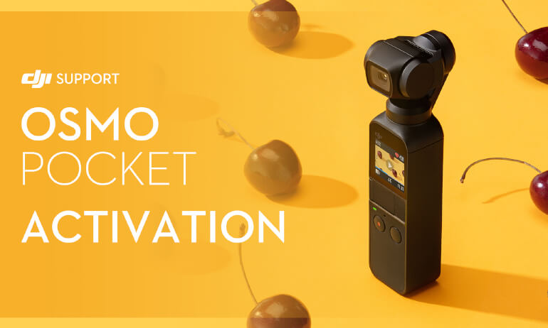 DJI - Osmo Pocket - Activation