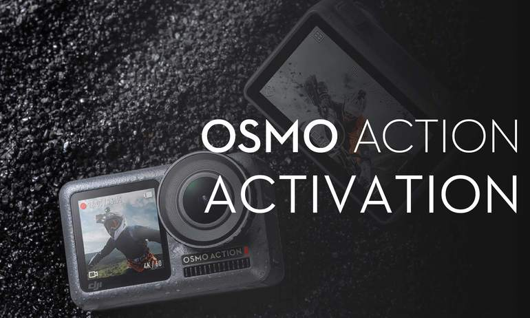 DJI – Osmo Action – Activation